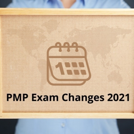 PMP Exam Changes 2021